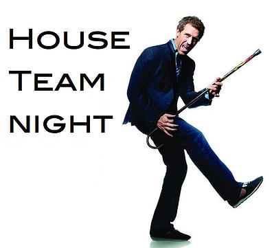 House Team Night